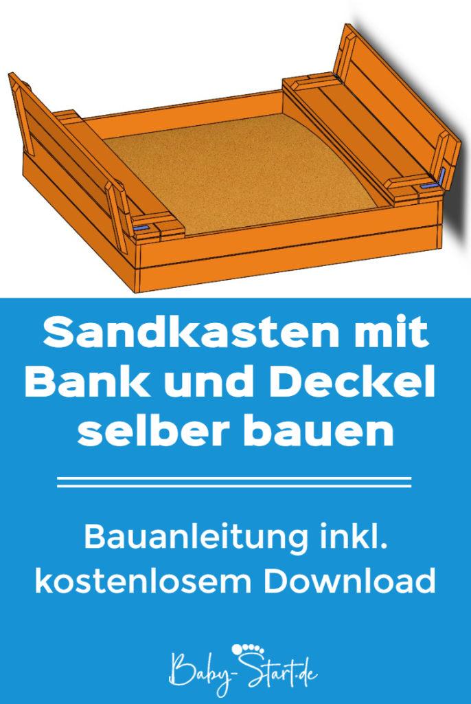 sandkasten selber bauen pinterest 686x1024 - Sandkasten mit Sitzbank bauen 2021: Einfache Bauanleitung inkl. kostenlosem Download